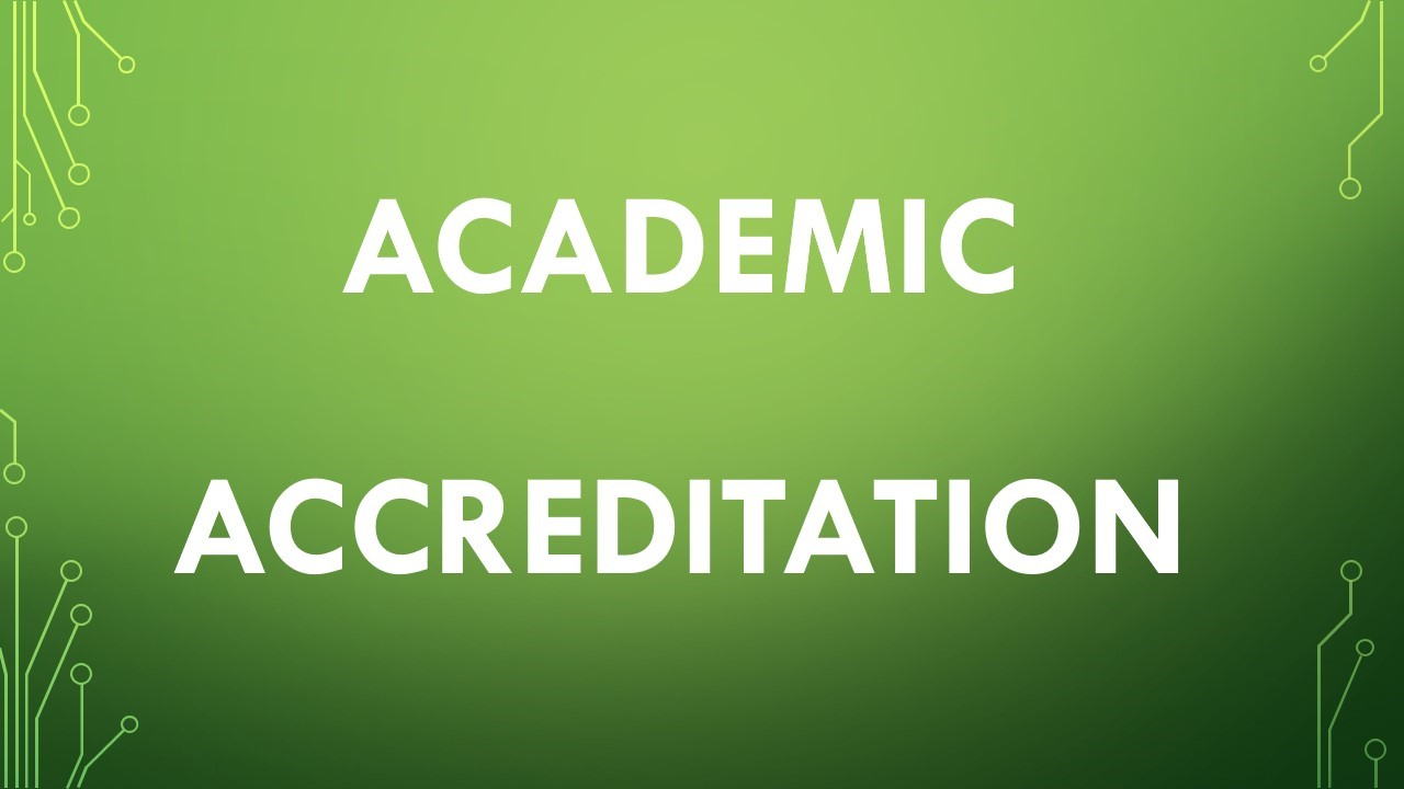 ACADEMIC ACCREDITAION FOR EE