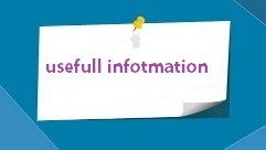 Usefull information